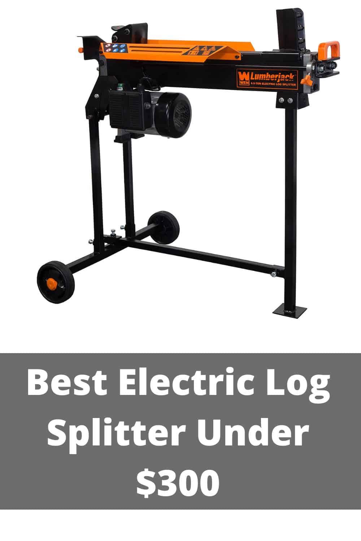 the best electric log splitter under $300